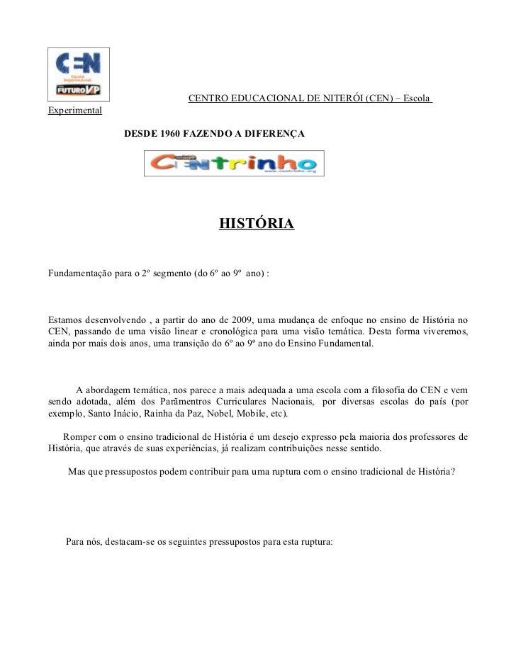 CENTRO EDUCACIONAL DE NITERÓI (CEN) – Escola Experimental                    DESDE 1960 FAZENDO A DIFERENÇA               ...