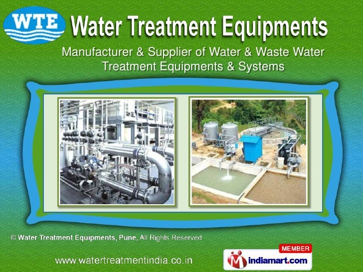 Manufacturer & Supplier of Water & Waste Water      Treatment Equipments & Systems