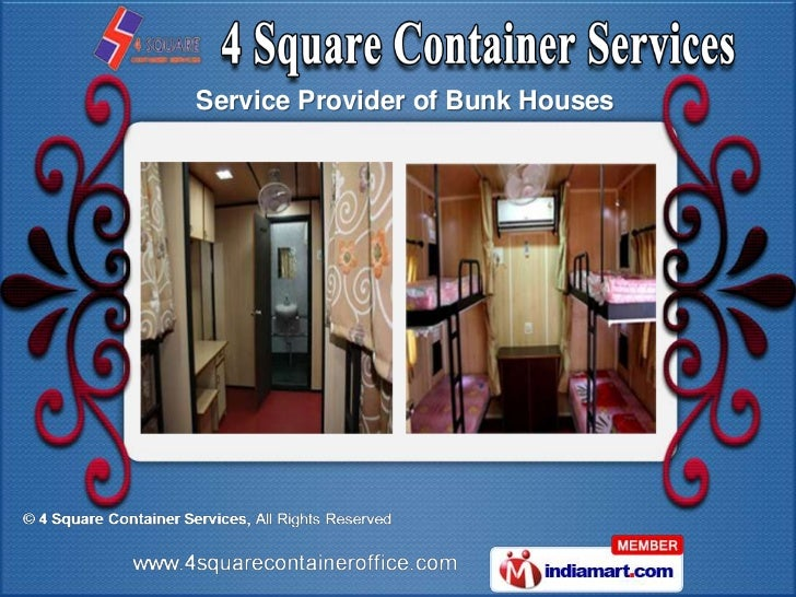 Service Provider of Bunk Houses
