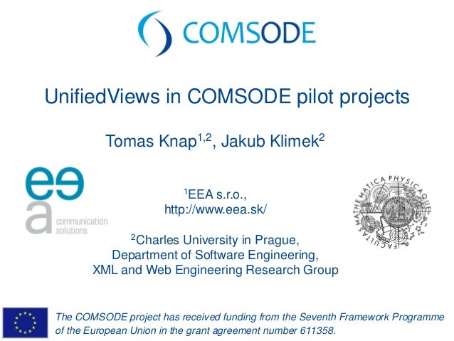 The COMSODE project has received funding from the Seventh Framework Programme of the European Union in the grant agreement...