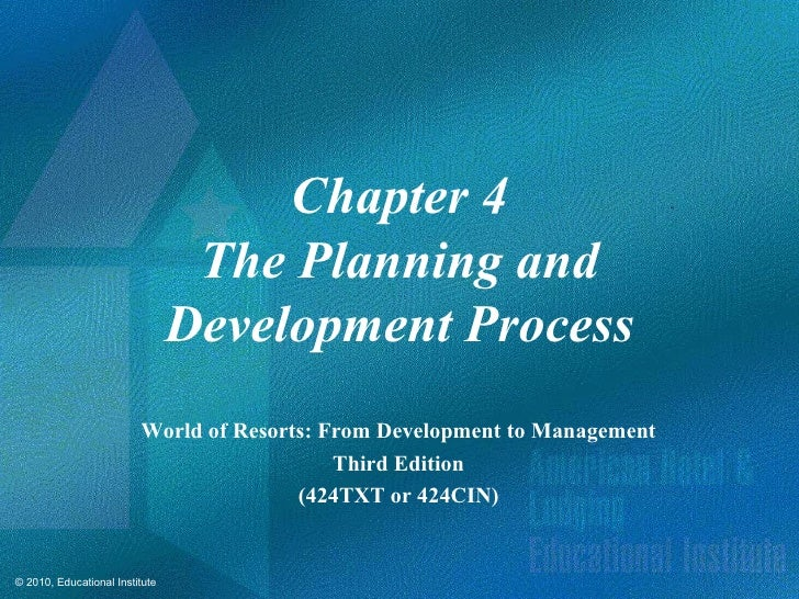 Chapter 4                                 The Planning and                                Development Process             ...