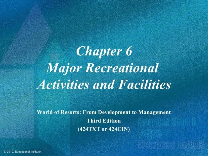 Chapter 6                           Major Recreational                          Activities and Facilities                 ...