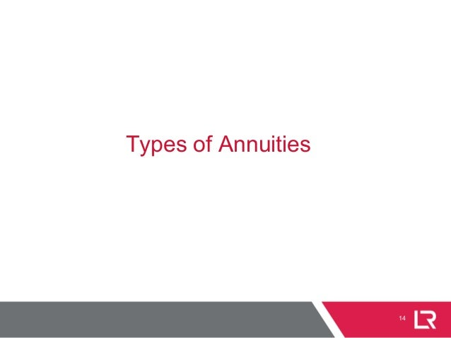 14 Types of Annuities
