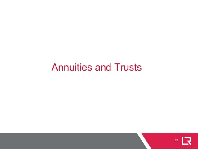 24 Annuities and Trusts