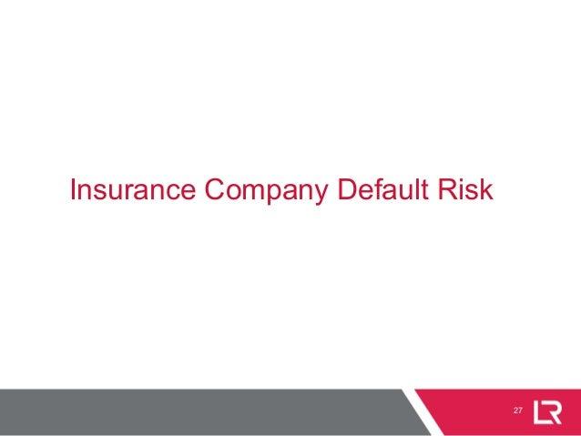 27 Insurance Company Default Risk