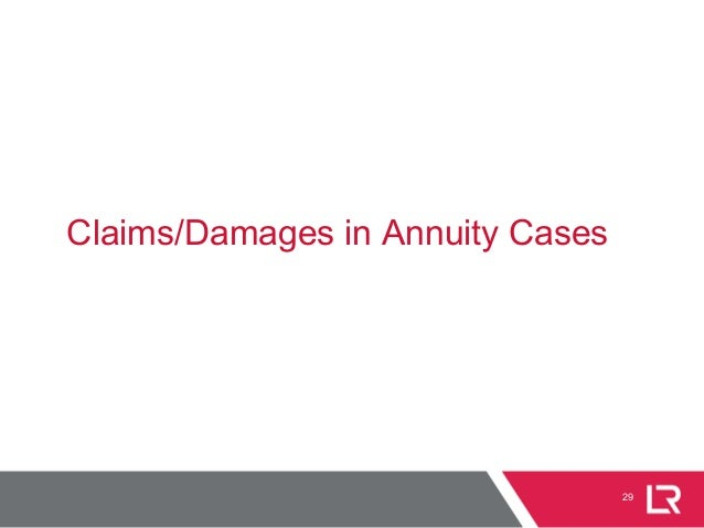 29 Claims/Damages in Annuity Cases