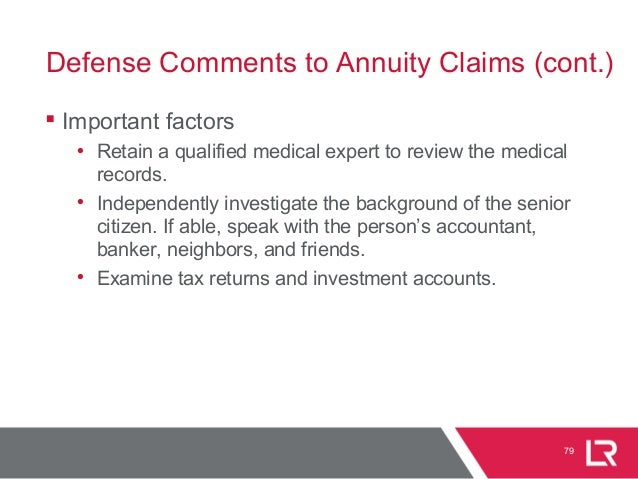  Important factors • Retain a qualified medical expert to review the medical records. • Independently investigate the bac...