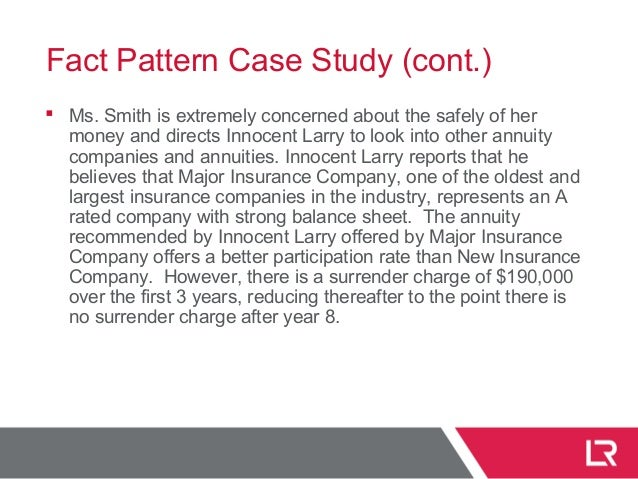 Fact Pattern Case Study (cont.)  Ms. Smith is extremely concerned about the safely of her money and directs Innocent Larr...