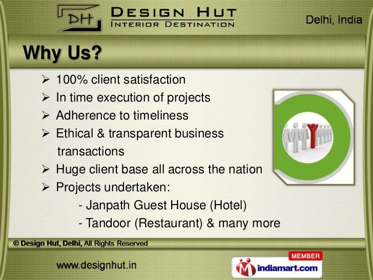 Why Us?  100% client satisfaction  In time execution of projects  Adherence to timeliness  Ethical & transparent busin...