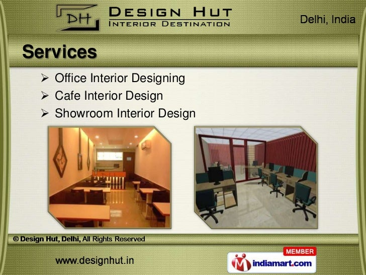 Services  Office Interior Designing  Cafe Interior Design  Showroom Interior Design