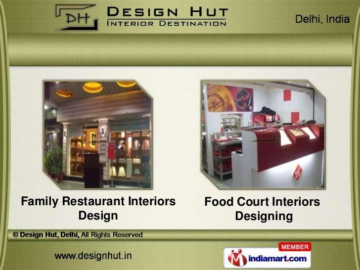 Family Restaurant Interiors   Food Court Interiors         Design                   Designing
