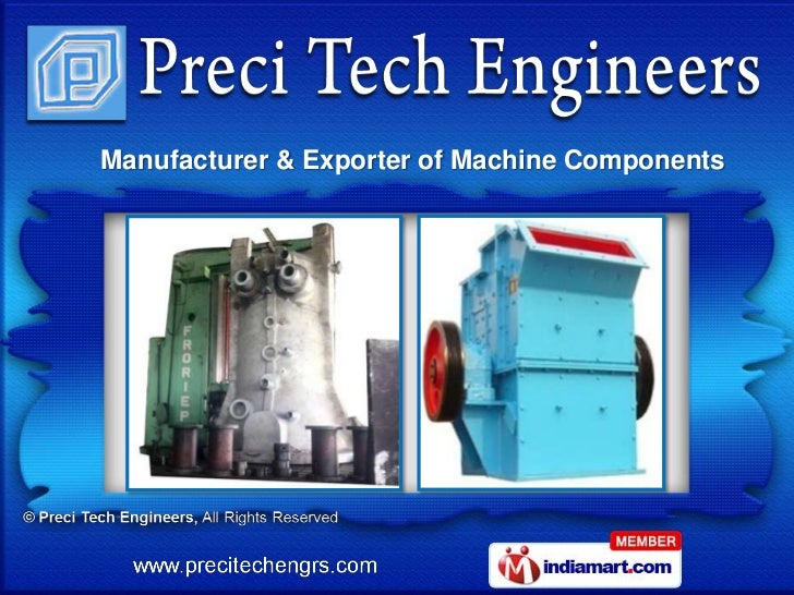 Manufacturer & Exporter of Machine Components