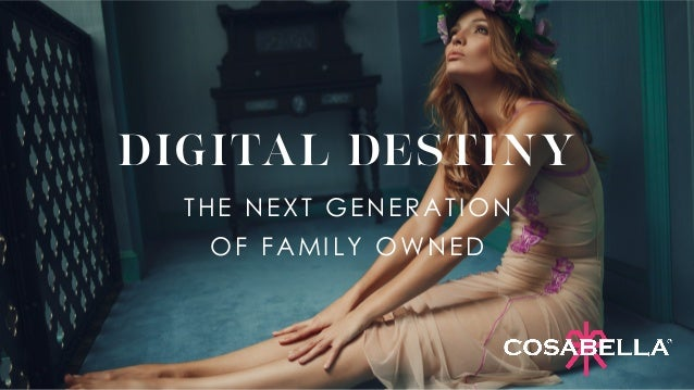DIGITAL DESTINY THE NEXT GENERATION OF FAMILY OWNED