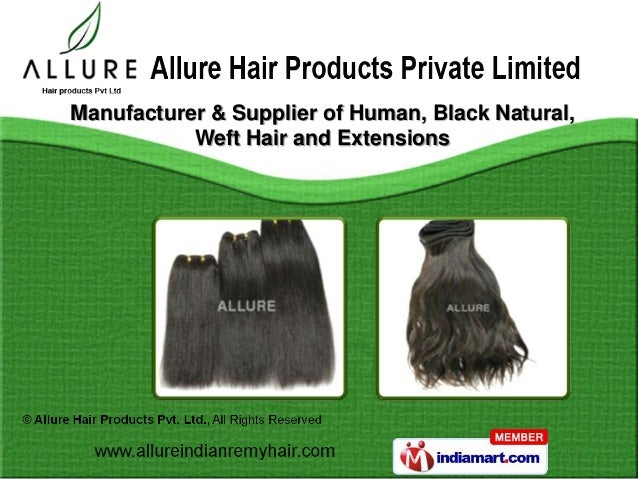 Manufacturer & Supplier of Human, Black Natural,           Weft Hair and Extensions