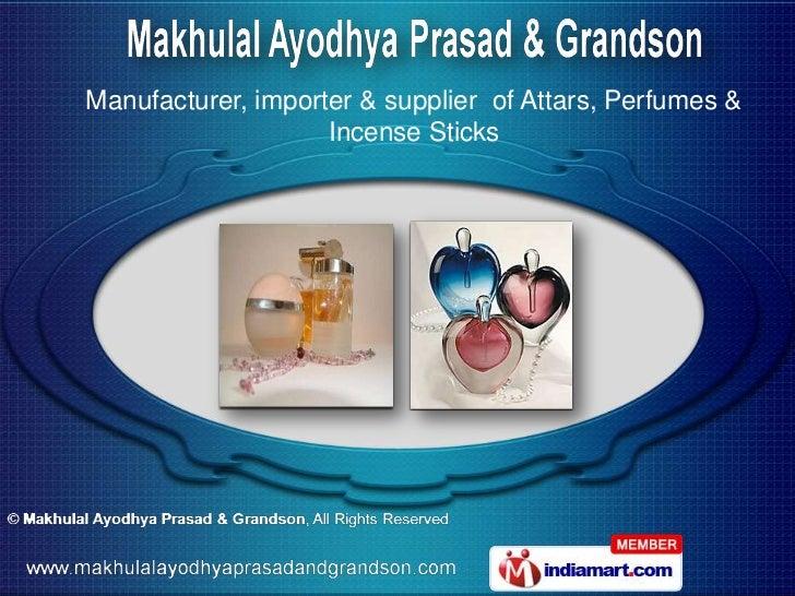 Manufacturer, importer & supplier of Attars, Perfumes &                    Incense Sticks