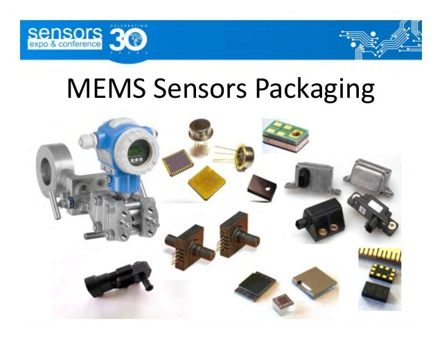 Sparks Expo June 2015 MEMS Packaging Slide 2