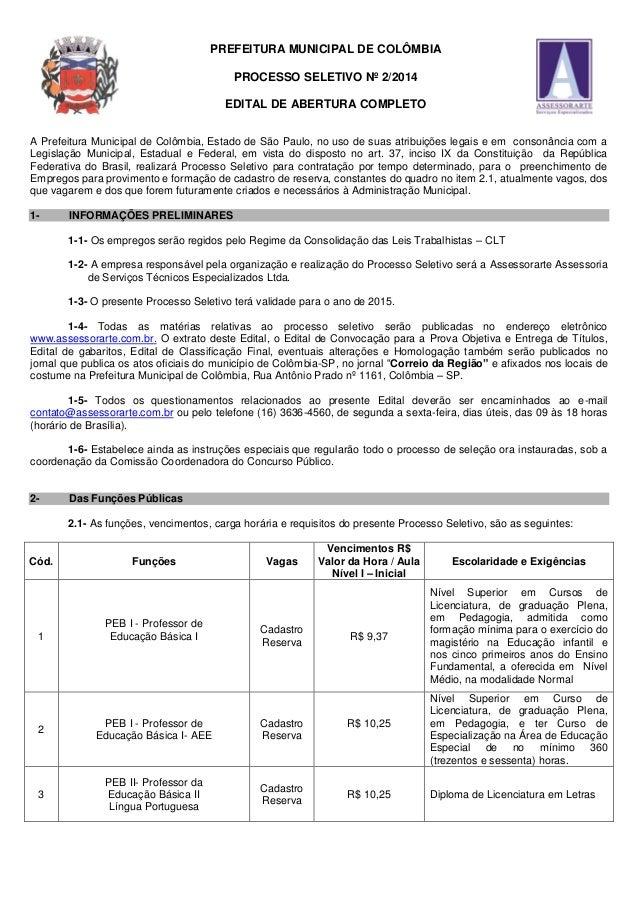 PREFEITURA MUNICIPAL DE COLÔMBIA  PROCESSO SELETIVO Nº 2/2014  EDITAL DE ABERTURA COMPLETO  A Prefeitura Municipal de Colô...