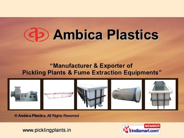 "Ambica Plastics "" Manufacturer & Exporter of  Pickling Plants & Fume Extraction Equipments"""