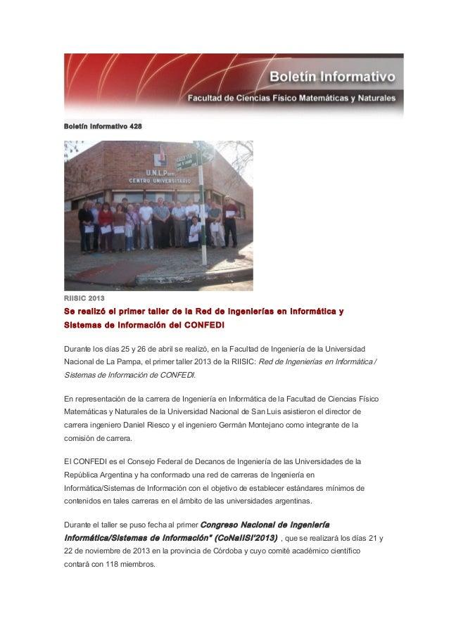 Boletín Informativo 428RIISIC 2013Se realizó el primer taller de la Red de Ingenierías en Informática ySistemas de Informa...