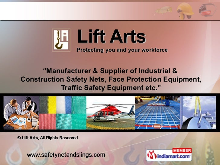 """Lift Arts                Protecting you and your workforce      """"Manufacturer & Supplier of Industrial &Construction Safet..."""
