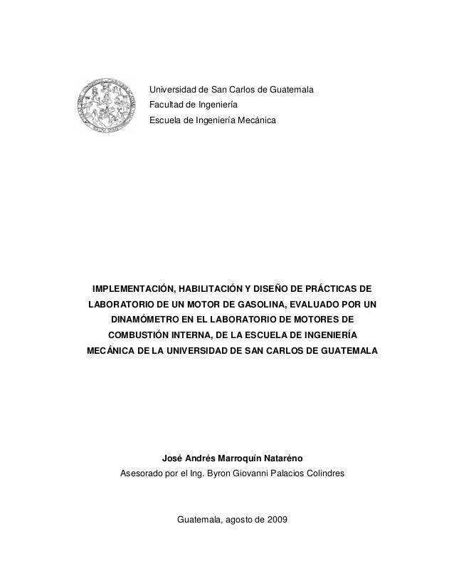 Universidad de San Carlos de Guatemala             Facultad de Ingeniería             Escuela de Ingeniería Mecánica IMPLE...