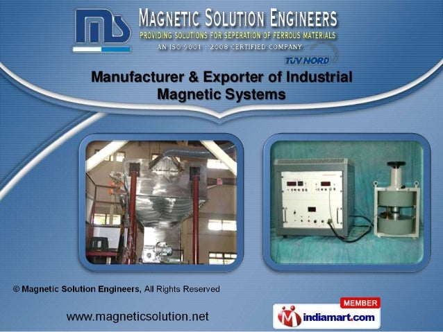 Manufacturer & Exporter of Industrial        Magnetic Systems