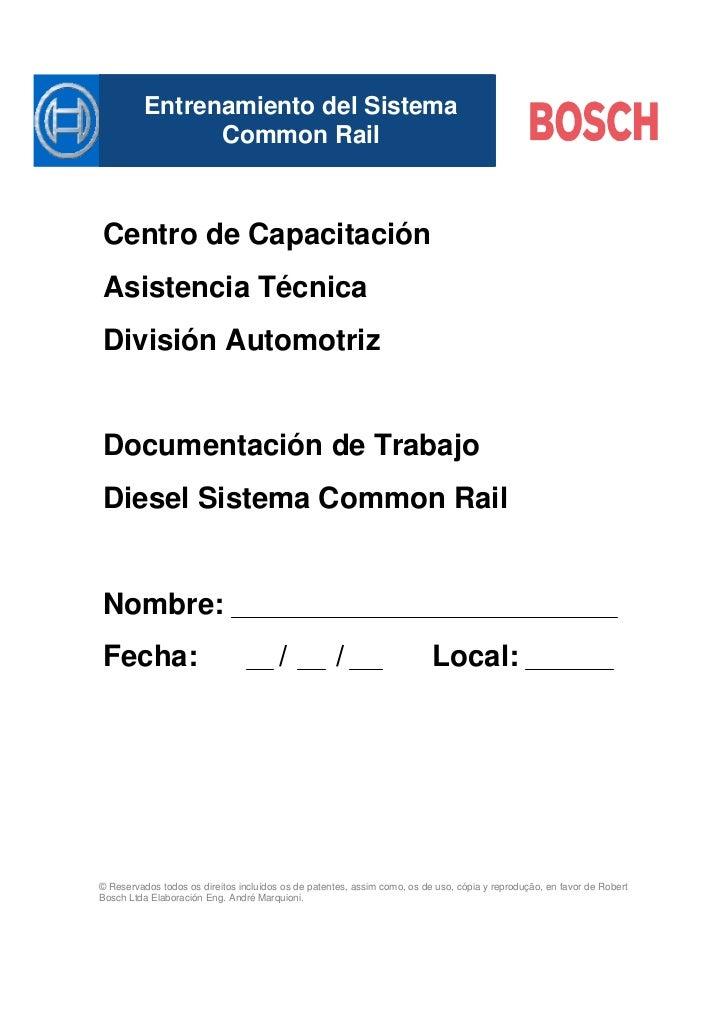 Entrenamiento del Sistema           Mastertitelformat bearbeiten                Common RailCentro de CapacitaciónAsistenci...