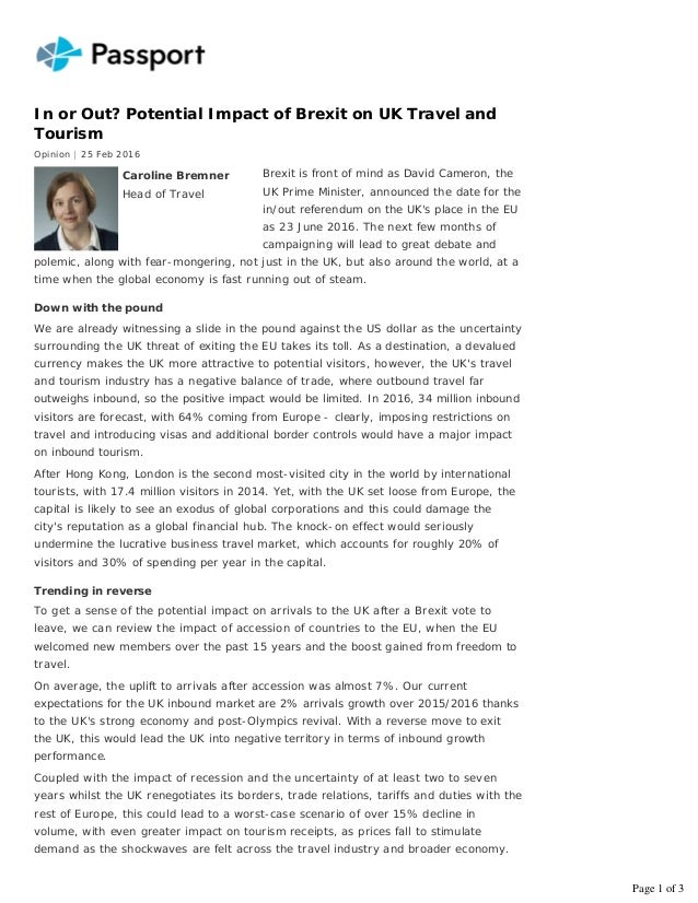In or Out? Potential Impact of Brexit on UK Travel and Tourism Opinion | 25 Feb 2016 Brexit is front of mind as David Came...