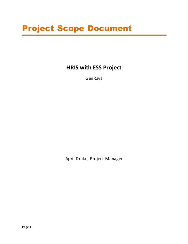"genrays project scope Other subject assignment help, project, complete the attached ""genrays project scope document template"" for the hris project."