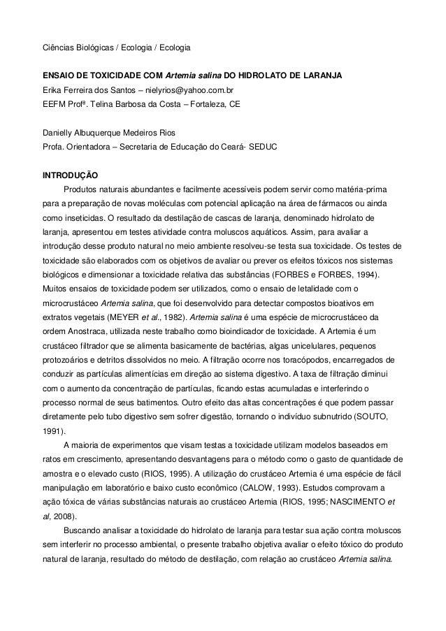 Ciências Biológicas / Ecologia / Ecologia ENSAIO DE TOXICIDADE COM Artemia salina DO HIDROLATO DE LARANJA Erika Ferreira d...
