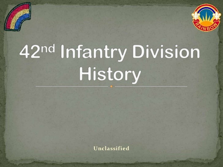 42nd Infantry Division History<br />Unclassified<br />