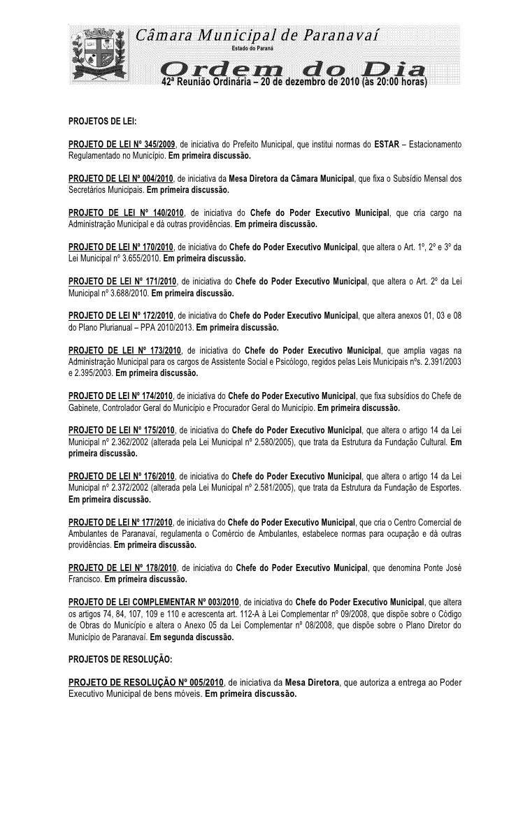 Estado do Paraná                           42ª Reunião Ordinária – 20 de dezembro de 2010 (às 20:00 horas)PROJETOS DE LEI:...