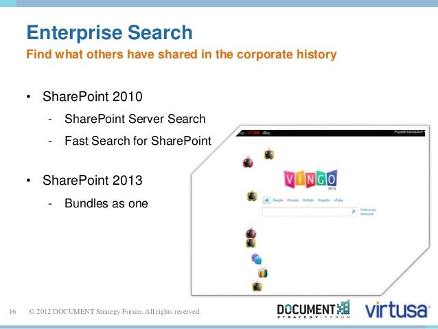 Enterprise Search  Find what others have shared in the corporate history  • SharePoint 2010  - SharePoint Server Search  -...