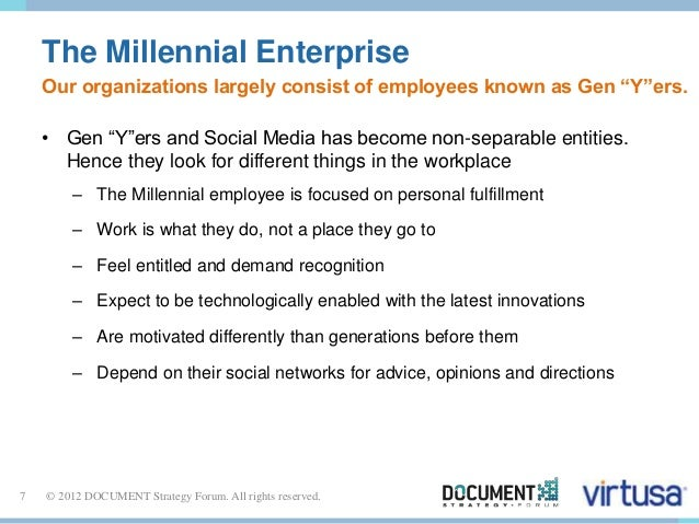 """The Millennial Enterprise  Our organizations largely consist of employees known as Gen """"Y""""ers.  • Gen """"Y""""ers and Social Me..."""