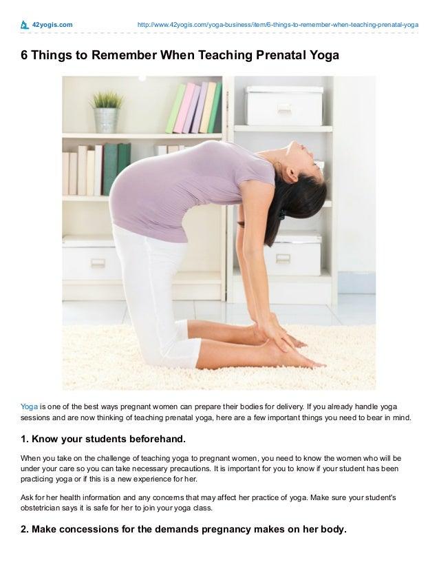 42yogis.com http://www.42yogis.com/yoga-business/item/6-things-to-remember-when-teaching-prenatal-yoga  6 Things to Rememb...