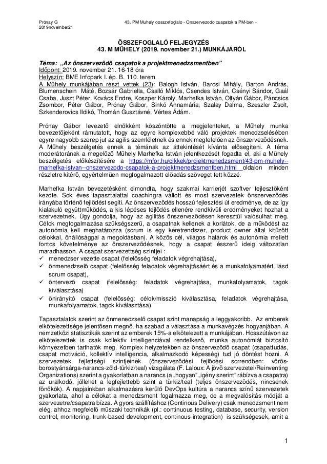 Prónay G 43. PM Muhely oosszefoglalo - Onszervezodo csapatok a PM-ben - 2019november21 1 ÖSSZEFOGLALÓ FELJEGYZÉS 43. M MŰH...