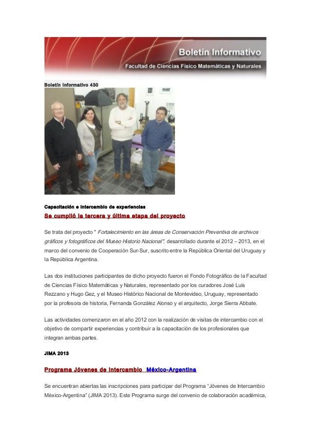 Boletín Informativo 430Capacitación e intercambio de experienciasSe cumplió la tercera y última etapa del proyectoSe trata...