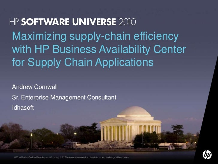 Maximizing supply-chain efficiency with HP Business Availability Center for Supply Chain Applications