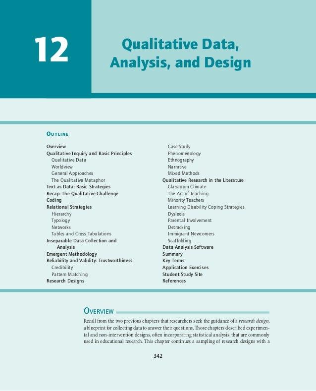 12  Qualitative Data, Analysis, and Design  Outline Overview Qualitative Inquiry and Basic Principles Qualitative Data Wor...
