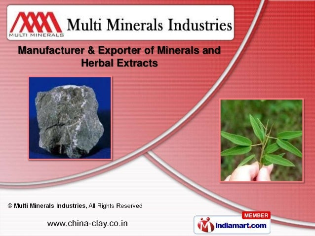 Manufacturer & Exporter of Minerals and           Herbal Extracts