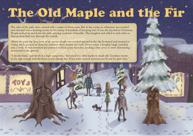 The Old Maple and the FirThe Old Maple and the FirThe Old Maple and the FirThe Old Maple and the Fir The sides of the path...