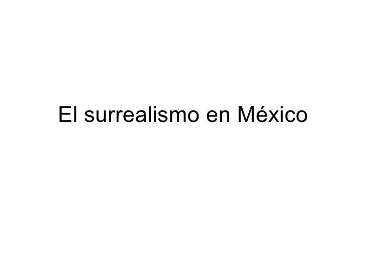 El surrealismo en México