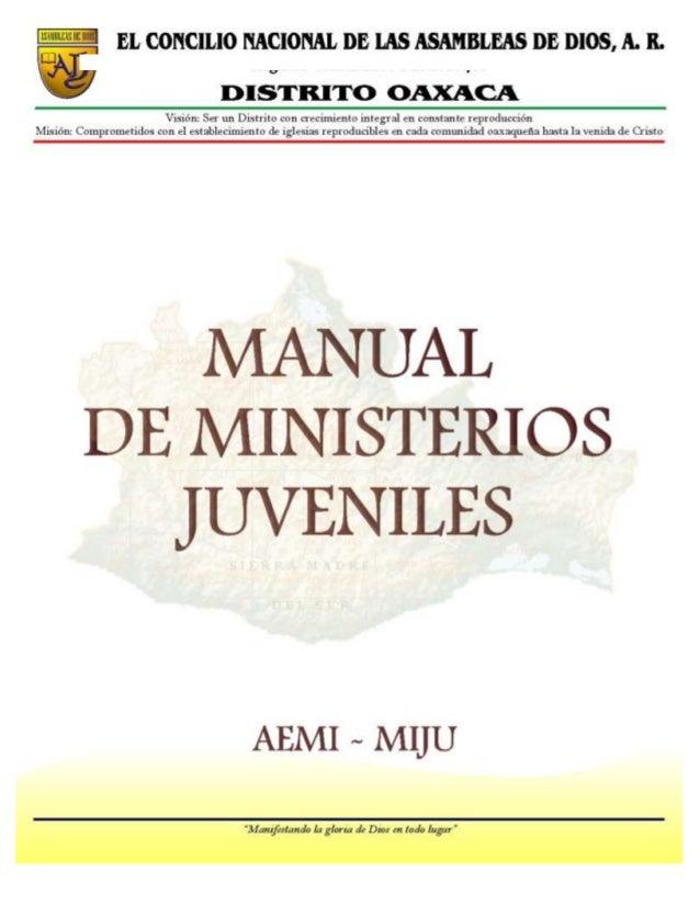 Manual para el Ministerio de Jóvenes      EL CONCILIO NACIONAL DE LAS ASAMBLEAS DE DIOS, A. R.                   MANUAL PA...