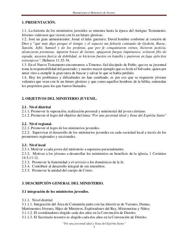 Manual para el Ministerio de Jóvenes3.1.2. Nivel regional.3.1.2.1. El promotor regional será nombrado por el Presbiterio d...