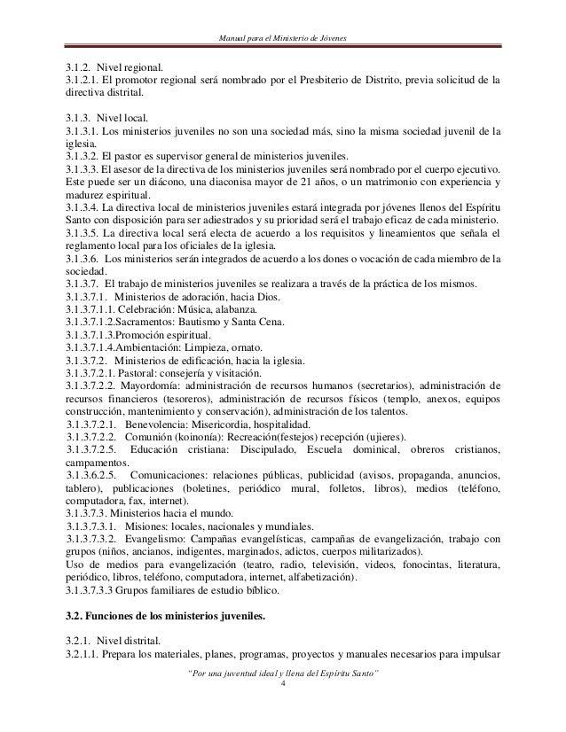 Manual para el Ministerio de Jóveneslos ministerios juveniles, así como regular las políticas básicas de trabajo.3.2.2. Ni...