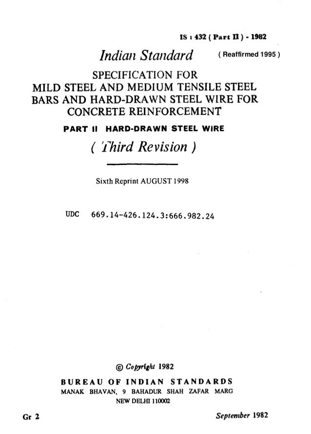 IS 8432 ( Part II) - 1982 IndiarlStandard SPECIFICATION FOR MILD STEEL AND MEDIUM TENSILE STEEL BARS AND WARD-DRAWN STEEL ...