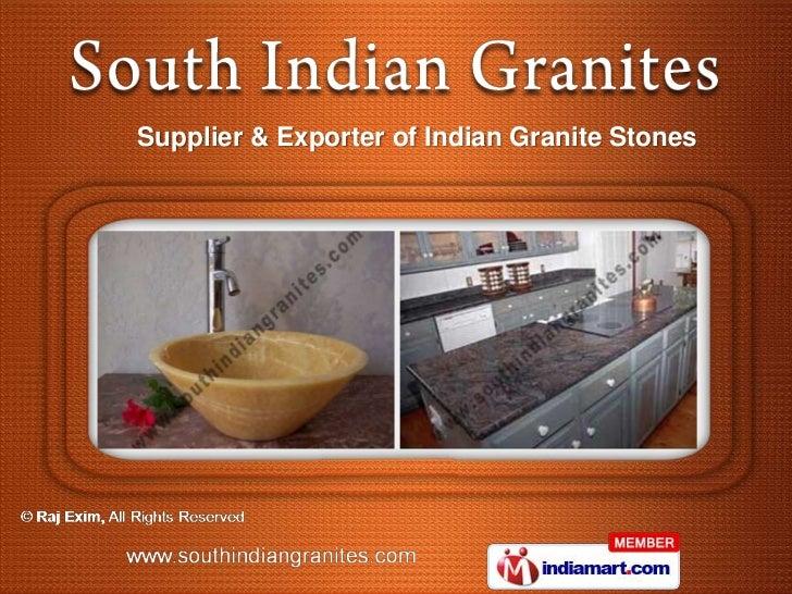 Supplier & Exporter of Indian Granite Stones