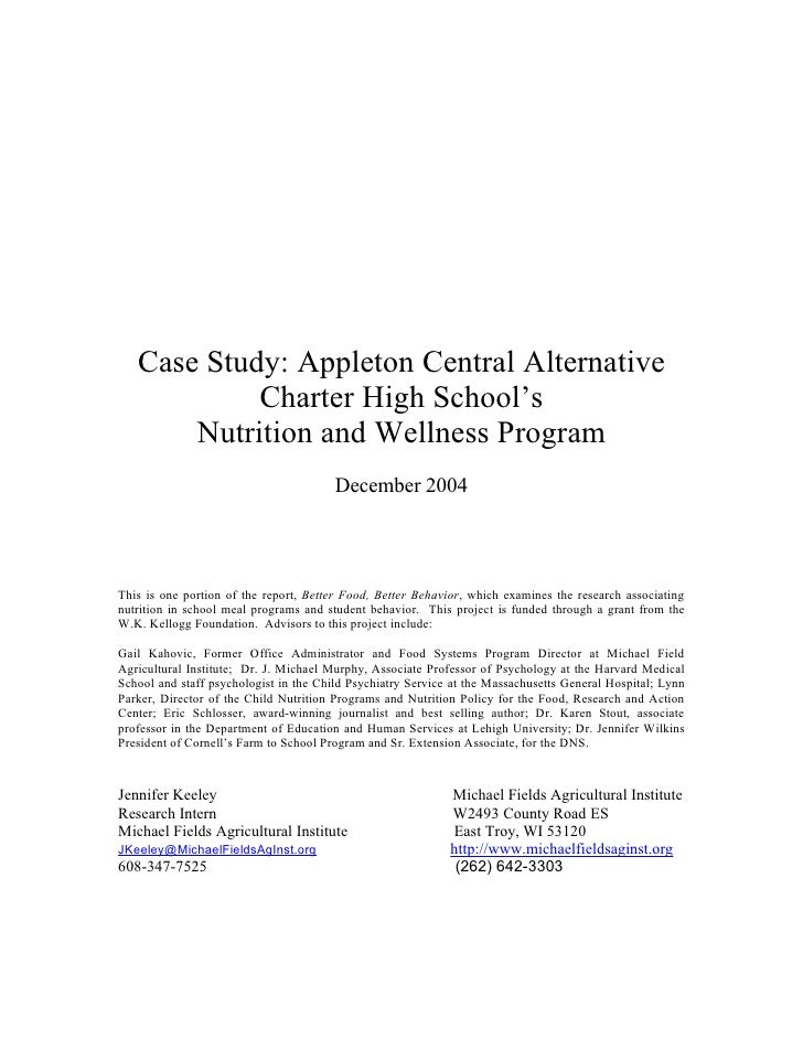 Case Study: Appleton Central Alternative             Charter High School's        Nutrition and Wellness Program          ...