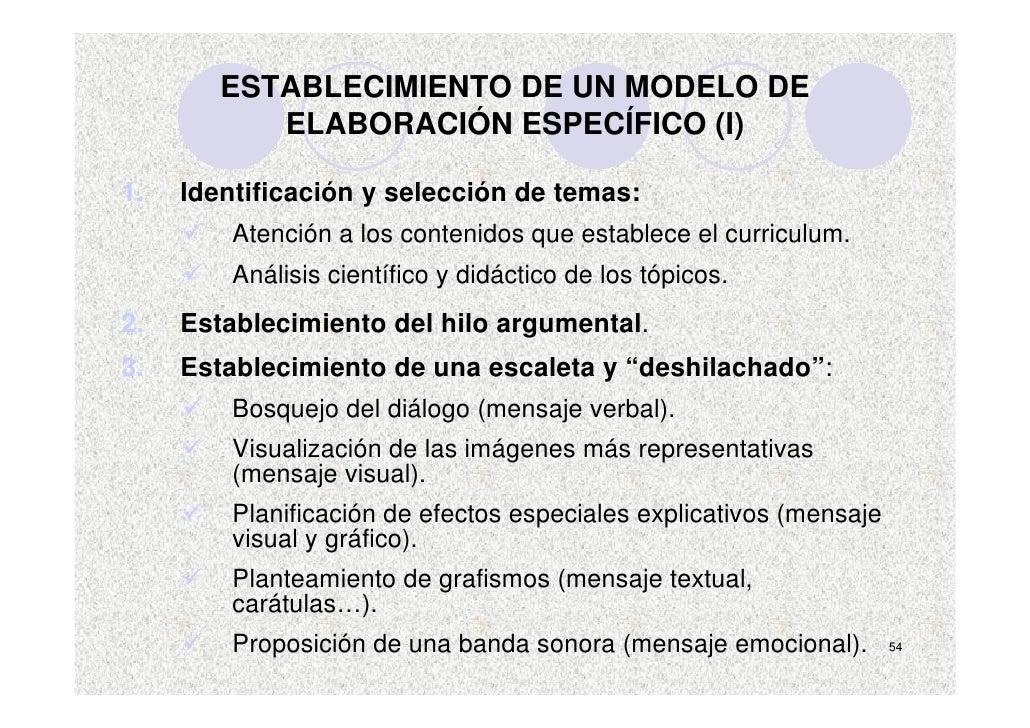 ESTABLECIMIENTO DE UN MODELO DE            ELABORACIÓN ESPECÍFICO (I)  1.   Identificación y selección de temas:          ...