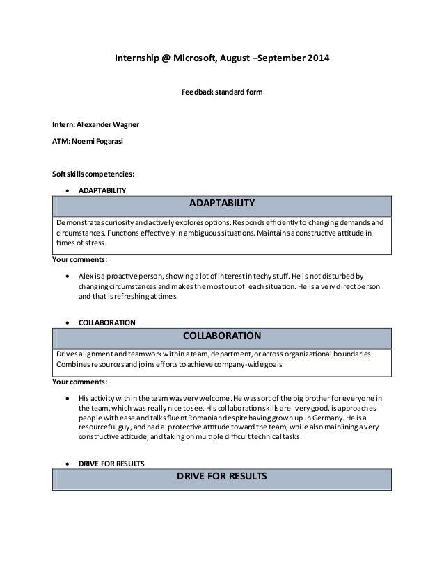 Internship @ Microsoft, August –September 2014 Feedback standard form Intern: AlexanderWagner ATM: Noemi Fogarasi Soft ski...